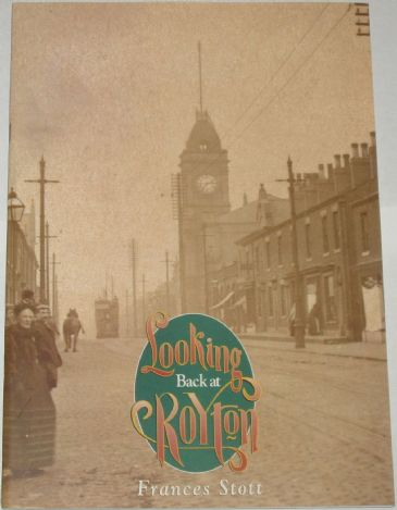 Looking Back at Royton, by Frances Stott